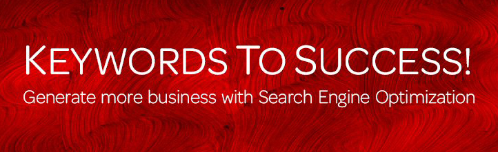 Keywords to success, search engine optimization, seo, google, yahoo, bing